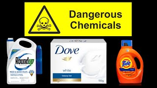 Chemicals You've Heard Were Dangerous But Never Knew Why!