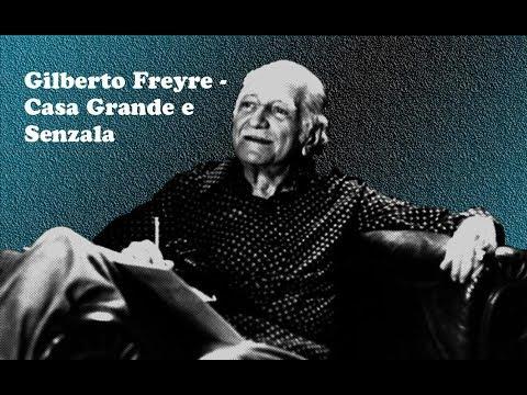 Gilberto Freyre  Casa Grande & Senzala