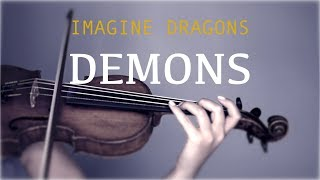 Imagine Dragons Demons For Violin And Piano COVER