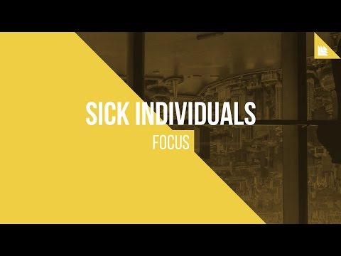 SICK INDIVIDUALS - Focus