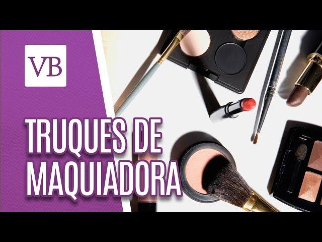 Truques de maquiadora - Você Bonita (28/02/19)