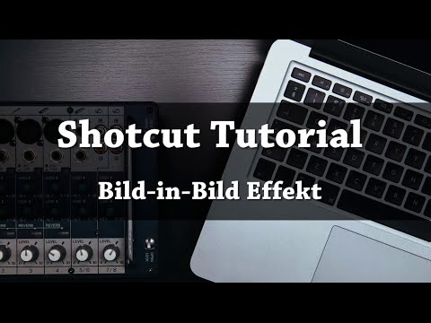 SHOTCUT | Bild-in-Bild Effekt Tutorial