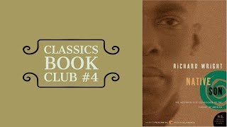 Classics Book Club #4 | Native Son