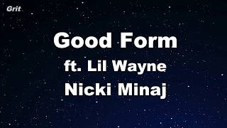Good Form ft. Lil Wayne - Nicki Minaj Karaoke 【With Guide Melody】 Instrumental Video