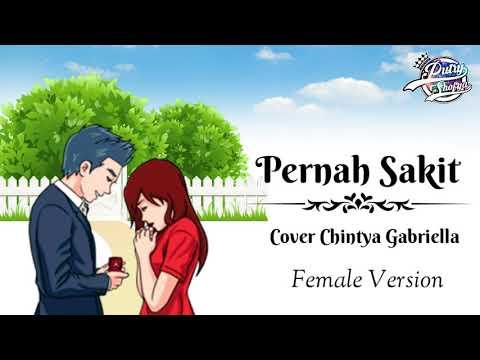 PERNAH || Female Version || Cover Chintya Gabriella || Lirik Video Animasi