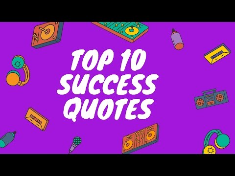 Top 10 Success Quotes