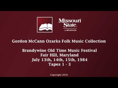 McCann: Brandywine Festival, July 13, 14, & 15, 1984, Tapes 1-3