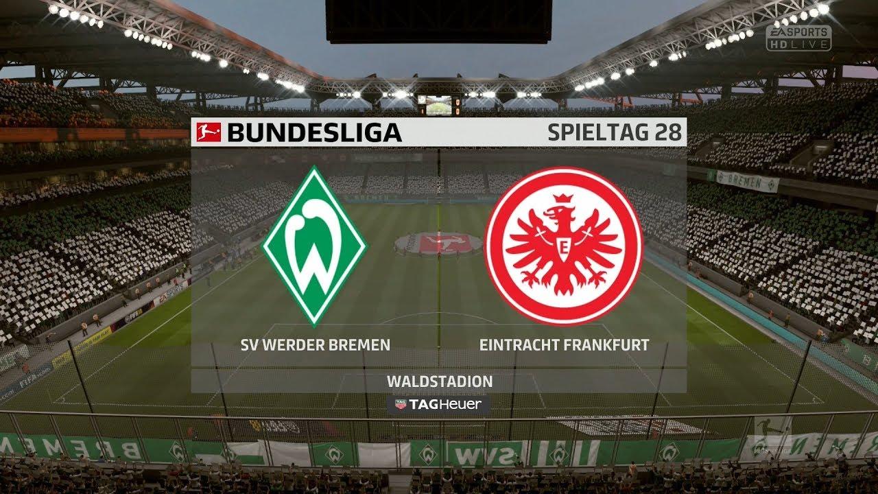 Fifa 18022 28spieltag 1718 Sv Werder Bremen Gegen Eintracht