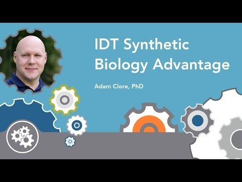 IDT Synthetic Biology Advantage