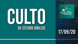 Culto de Estudo Bíblico - 17/09/20