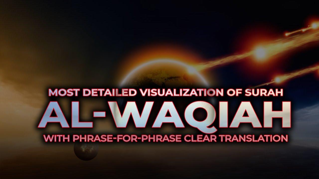 Download Surah Waqiah (سورة الواقعة) -  Spellbinding Quran VIDEO with EXPLANATION