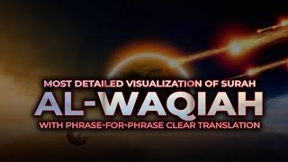 Surah Waqiah (سورة الواقعة) -  Spellbinding Quran VIDEO