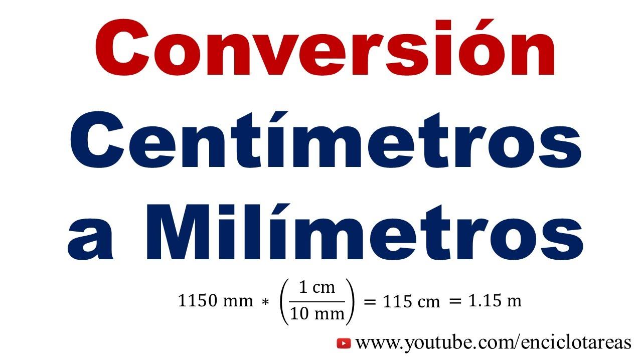 Convertir De Centímetros A Milímetros Cm A Mm Youtube