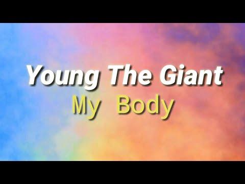 Young The Giant - My Body (Subtitulada Español/Ingles)