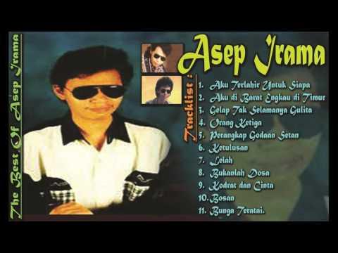 Asep Irama Tembang Dangdut Nostalgia Terbaik Dan Hits - Lagu Dangdut Kenangan Lama