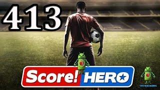 score Hero Level 413 Walkthrough - 3 Stars