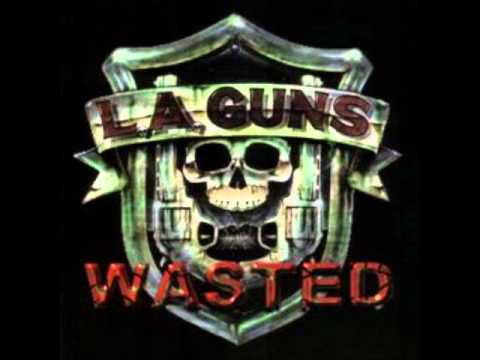 L.A GUNS - WASTED.