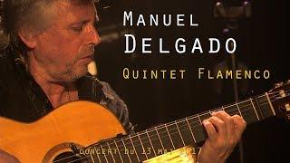 MANUEL DELGADO - QUINTET FLAMENCO - La VOD du Triton