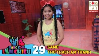 hang xom lam chieu 2016 tap 3  game  thu thach am thanh