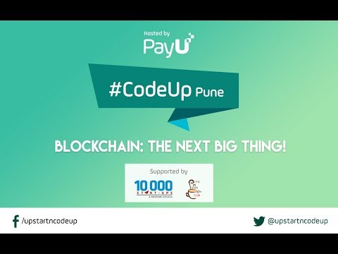 CodeUp Pune - Blockchain: The Next Big Thing