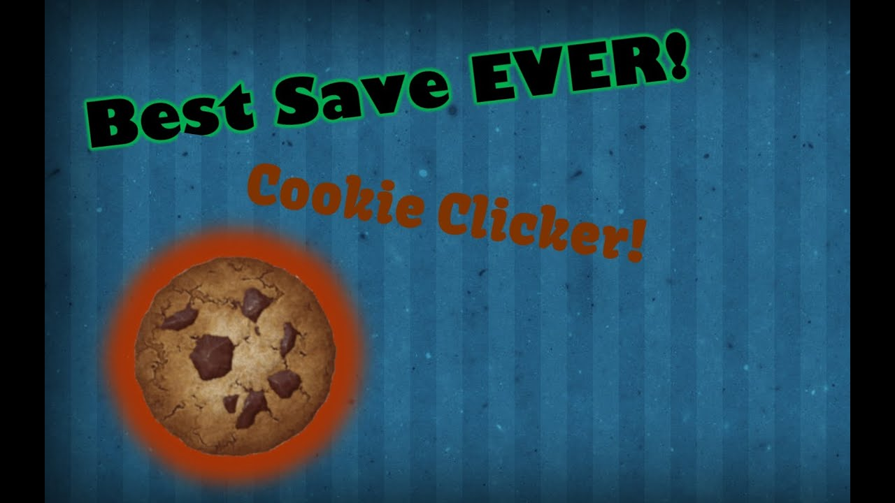 Best Cookie Clicker Save [EVER] NO CHEATER ACHIEVEMENTS!