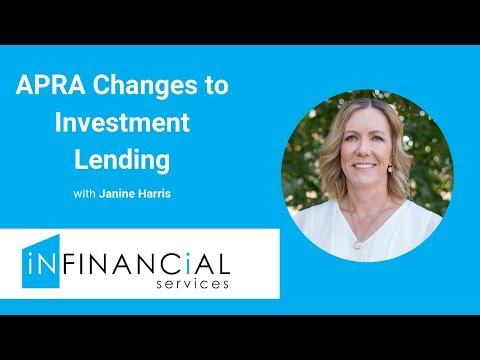 Australian Prudential Regulation Authority Announce Changes To Investment Lending
