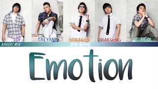 BIGBANG (빅뱅) - Emotion (COLOR CODED LYRICS JAP/ROM/ENG)