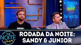 Baixar Rodada da Noite: Sandy & Junior | The Noite (12/04/19)