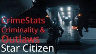 Star Citizen | Outlaw & Criminal System - GTA Citizen