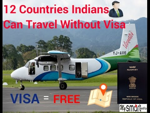12 Countries Indians can Travel without visa (Day's and Month full Details)