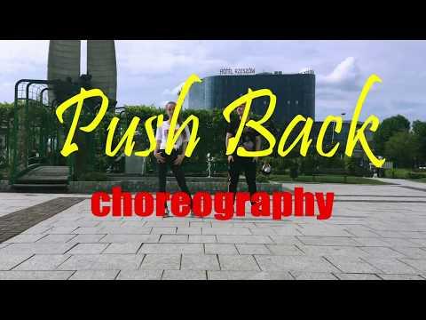 Ne-Yo, Bebe Rexha, Stefflon Don - PUSH BACK | choreography | 2018