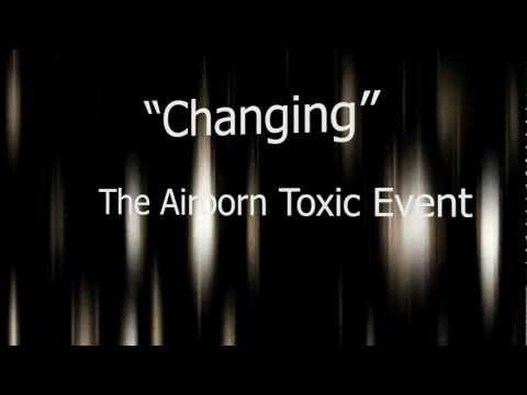 The Airborne Toxic Event - Changing | motion lyrics
