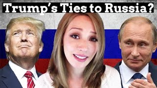 Repeat youtube video Trump's Russia Ties? | What We Know So Far