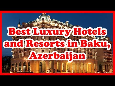 5-best-luxury-hotels-and-resorts-in-baku,-azerbaijan-|-europe-|-love-is-vacation