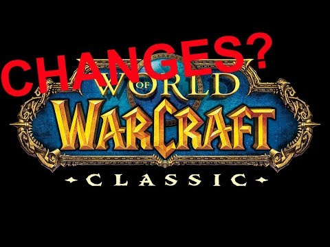 Changes for Classic WoW?