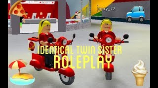 | IDENTICAL TWIN SISTER ROLEPLAY | WELCOME TO BLOXBURG | ROBLOX |