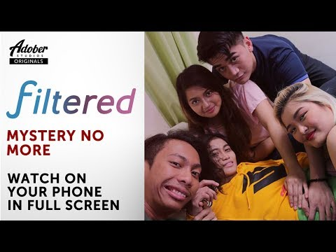 """Filtered (Ep 7) - """"Mystery No More"""""""