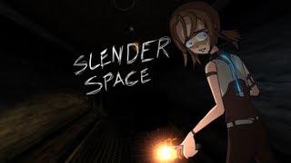 СЛЕНДЕР В ИЛЛЮМИНАТОРЕ - Slender: Space