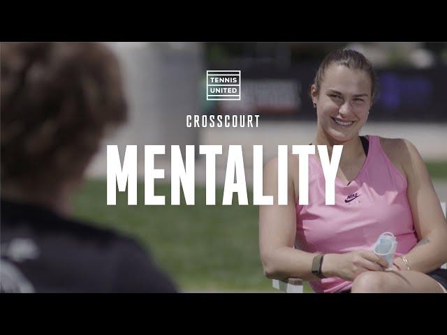 CrossCourt | Episode 8 | Andrey Rublev & Aryna Sabalenka: Mentality