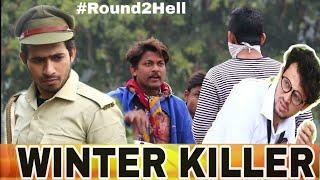 WINTER KILLER | ROUND2HELL | R2h JOHN JACK A2Z