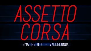 Assetto Corsa - BMW M3 GT2 at Vallelunga - Early Access PC Gameplay