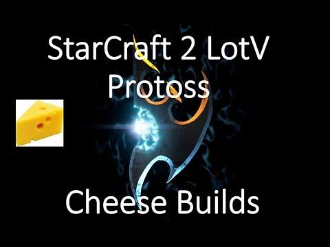 Protoss Cheese Builds- StarCraft 2 LotV (2017)