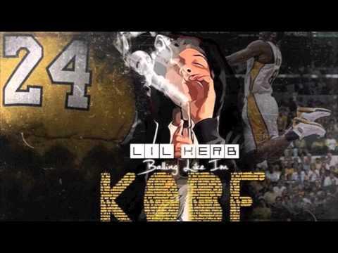 Lil'Herb - Just Bars ( Balling Like Im Kobe The MixTape)
