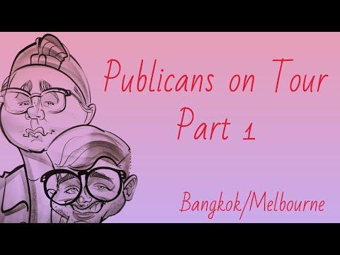 Publicans on Tour - Volume 1 (Bangkok/Melbourne)