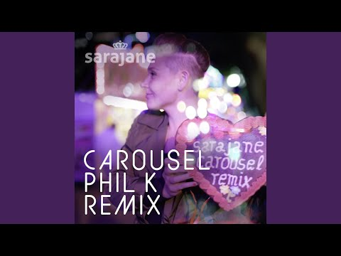 Carousel Phil K Remix (feat. Phil K)