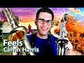 Calvin Harris - FEELS ft. Pharrell WIlliams, Katy Perry, Big Sean - Saxophone Cover