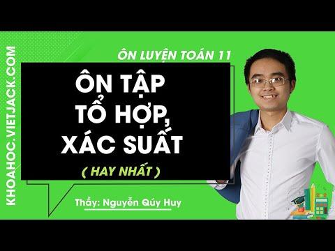 Ôn tập Tổ hợp – Xác suất – Ôn luyện Toán 11 – Thầy Nguyễn Qúy Huy 2020 (HAY NHẤT)