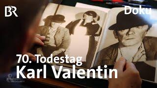 Fremd in der Heimat: Karl Valentin zum 70. Todestag
