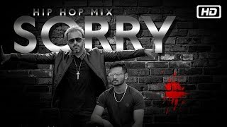 Sorry | Hip Hop Mix | Mihir Joshi | Nikit Holkar | Latest Indipop Song 2018