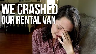 Leaving Mexico: We crashed our rental van!
